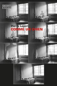 Lepori_Comme_un_chien_couverture_web